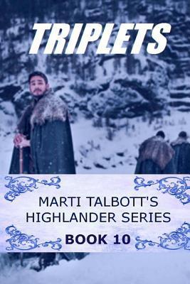 Triplets (Marti Talbott's Highlander, #10)