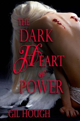 The Dark Heart of Power (The Throne of Hearts book 1)