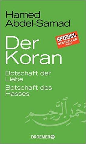 der-koran-botschaft-der-liebe-botschaft-des-hasses