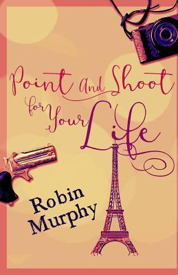 Point and Shoot for Your Life