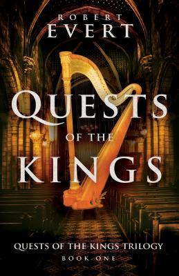 Quests of the Kings by Robert Evert Book Cover