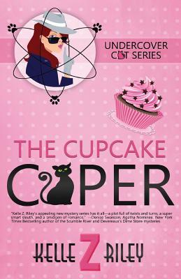 The Cupcake Caper by Kelle Z. Riley