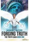 Forging Truth (The Truth Saga Book 1)