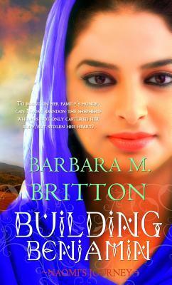Building Benjamin by Barbara M. Britton