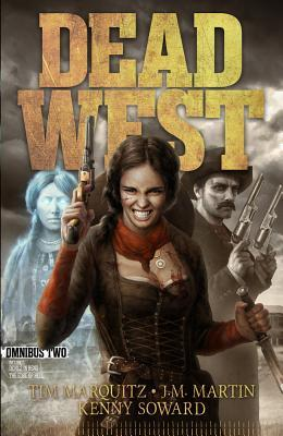 Dead West: Omnibus Two