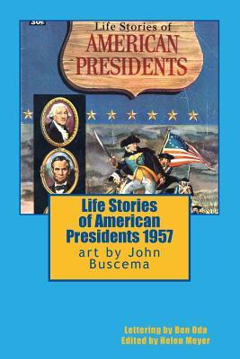 Ebook Life Stories of American Presidents 1957 by John Buscema DOC!
