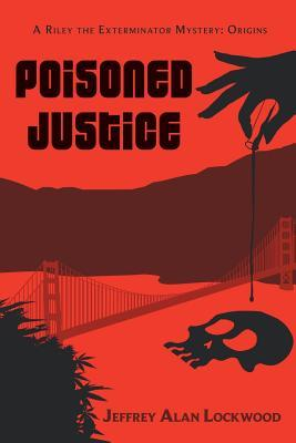 Poisoned Justice: Origins