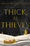 Thick as Thieves (The Queen's Thief, #5)