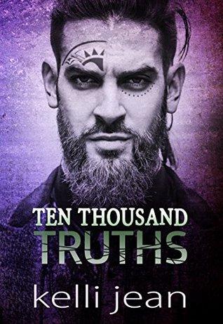 Ten Thousand Truths (Ten Thousand #3)