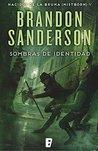 Sombras de identidad by Brandon Sanderson