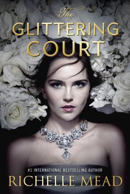 The Glittering Court (The Glittering Court, #1)