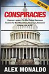 Conspiracies: Conspiracy Theories - The Most Famous Conspiracies Including: The New World Order, False Flags, Government Cover-Ups, CIA, & FBI