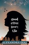 Good Girls Don't Lie