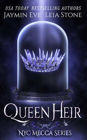 Queen Heir (NYC Mecca, #1)