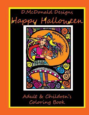 D. McDonald Designs Happy Halloween Adult & Children's Coloring Book