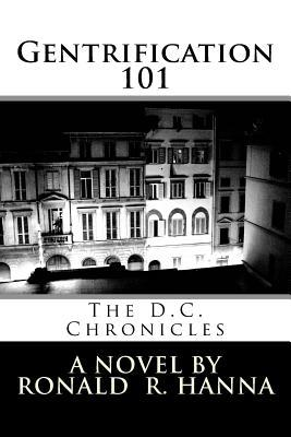 Gentrification 101: The D.C. Chronicles