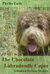 The Chocolate Labradoodle Caper. A Damien Dickens Mystery (#3) by Phyllis Entis