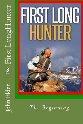 First Longhunter by John Elden
