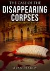 The Case Of The Disappearing Corpses (Inspector Cullot Mystery Series, #3)
