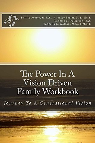 the-power-in-a-vision-driven-family-workbook-the-journey-to-a-generational-vision