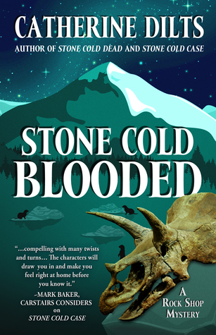 Stone Cold Blooded (A Rock Shop Mystery #3)
