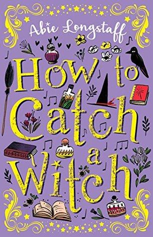 How to Catch a Witch (How to Catch a Witch, #1)