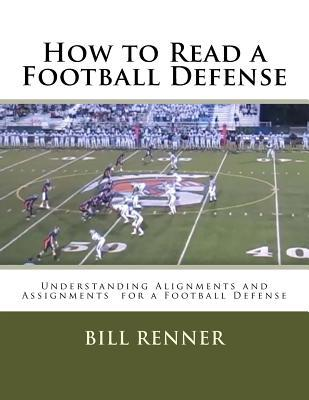 how-to-read-a-football-defense-understanding-alignments-and-assignments-for-a-football-defense