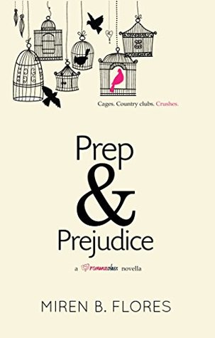 Review | Prep and Prejudice by Miren B. Flores