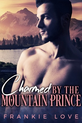 Charmed By The Mountain Prince by Frankie Love