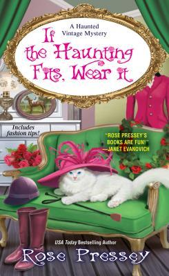 If the Haunting Fits, Wear It (Haunted Vintage Mystery #5)