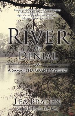 River of Denial: A Samantha Grant Mystery