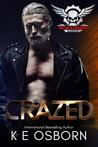 Crazed (Satan's Savages MC, #4)