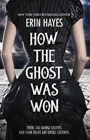How the Ghost Was Won: A Paranormal Western Romance