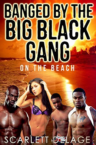 BANGED BY THE BIG BLACK GANG: ON THE BEACH