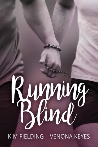 Release Day Review: Running Blind by Kim Fielding & Venona Keyes