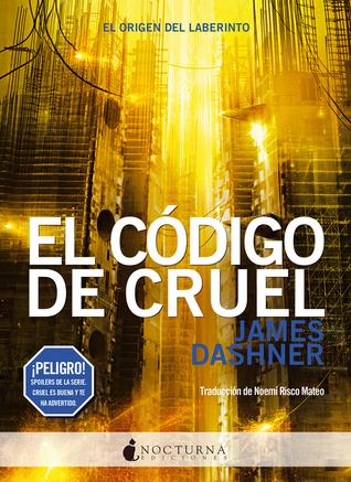 El código de Cruel (El corredor del laberinto, #5)
