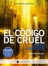 El código de Cruel by James Dashner