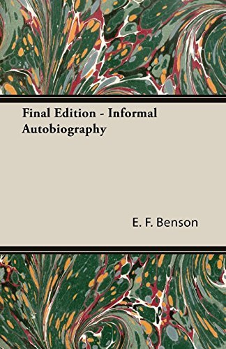 Final Edition - Informal Autobiography