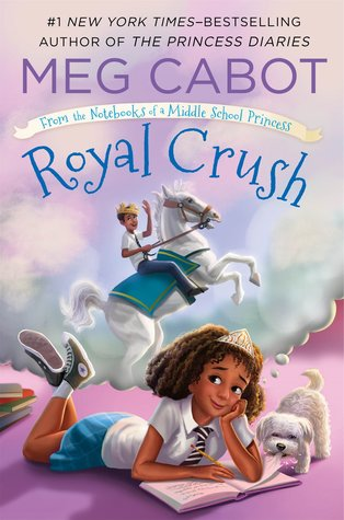 Royal Crush (From the Notebooks of a Middle School Princess, #3)