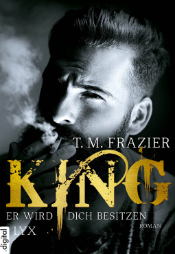 King - Er wird dich besitzen by T.M. Frazier