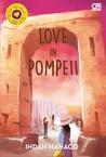 Love in Pompeii by Indah Hanaco