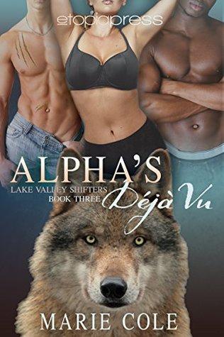 Alpha's Deja Vu