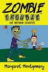 Zombie Trouble: The Birthday Disaster