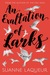 An Exaltation of Larks (Venery, #1) by Suanne Laqueur