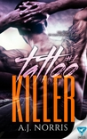 Tattoo Killer (A Tattoo Crimes Novel #1)