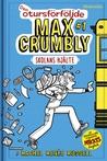 Den otursförföljde Max Crumbly by Rachel Renée Russell