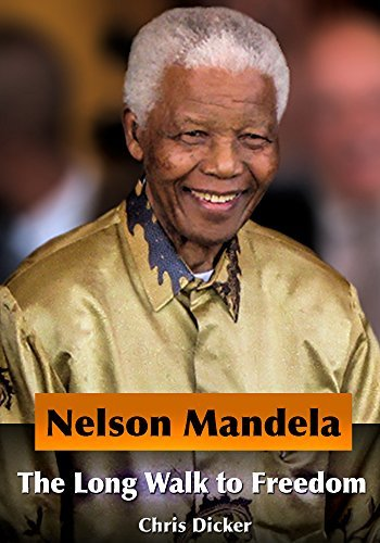 Nelson Mandela Biography - The Long Walk to Freedom