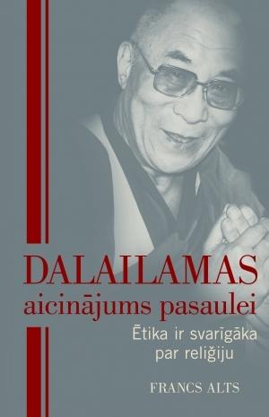 Dalailamas aicinājums pasaulei
