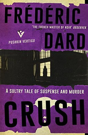 Crush (Pushkin Vertigo Book 11)