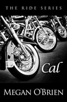 Cal  (The Ride, #5)